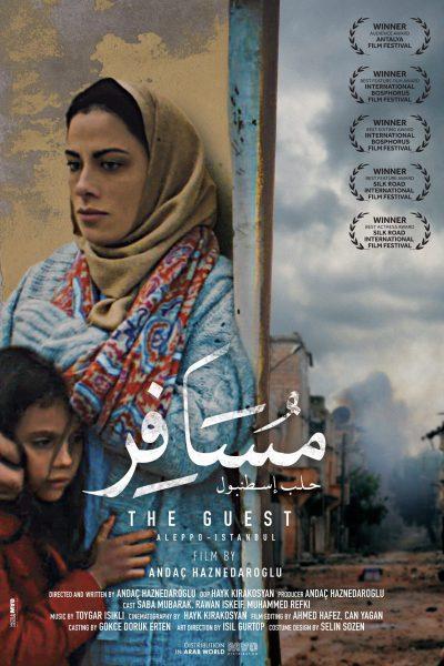 ALEPPO – ISTANBUL / THE GUEST (2017) – Casablanca Arab Film